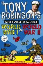 Robinson, S: Sir Tony Robinson's Weird World of Wonders