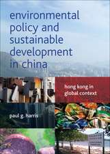 Environmental Policy and Sustainable Development in China: Hong Kong in Global Context
