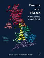 People and Places: A Twenty-First Century Atlas of the UK