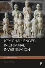 Key Challenges in Criminal Investigation