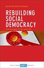 Rebuilding Social Democracy: Core Principles for the Centre Left