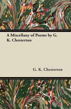A Miscellany of Poems by G. K. Chesterton