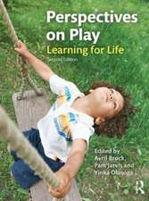 Perspectives on Play:  Learning for Life