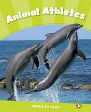Penguin Kids 4 Animal Athletes Reader CLIL AmE