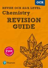 Brentnall, D: REVISE OCR AS/A Level Chemistry Revision Guide