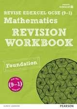 REVISE Edexcel GCSE (9-1) Mathematics Foundation Revision Workbook