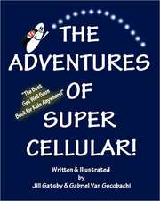 The Adventures of Super Cellular:  The War Between the States