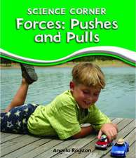 Forces:  Pushes and Pulls