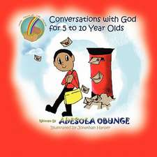 Conversations with God for 5 to 10 Year Olds