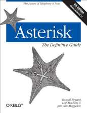 Asterisk: The Definitive Guide 4 edition