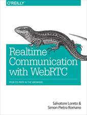 Real–Time Communication with WebRTC