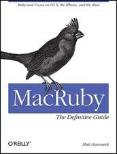 MacRuby – The Definitive Guide