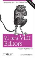 vi and Vim Editors Pocket Reference 2e