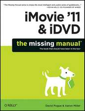 iMovie ′11 and iDVD: The Missing Manual