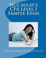 McCaulay's Cfa Level I Sample Exam:  The Piper O' the Glen