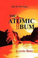 The Atomic Bum:  Deciphering the Mysteries of Meriwether Lewis