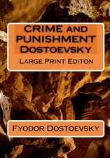 Crime and Punishment Dostoevsky:  A Small Collection of Short Stories and Poems