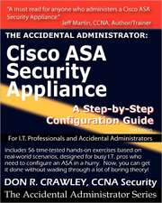 The Accidental Administrator:  A Step-By-Step Configuration Guide