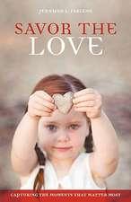 Savor the Love