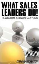 What Sales Leaders Do!