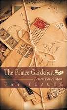 The Prince Gardener