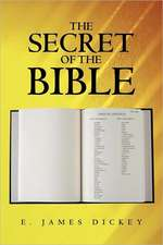 The Secret of the Bible