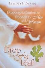 Drop the Fig Leaf