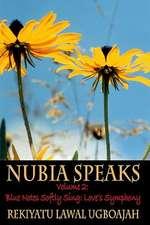Nubia Speaks, Vol. 2:  Love's Symphony