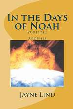 In the Days of Noah:  Paradigm or Paradox?
