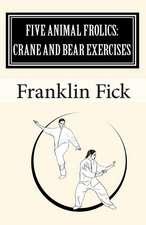 Five Animal Frolics