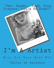 I'm a Artist:  Will You Draw with Me?
