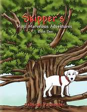 Skipper's Most Marvelous Adventures Book One