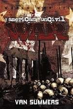 The American Uncivil War