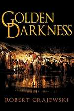 Golden Darkness