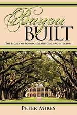 Bayou Built