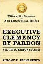 Executive Clemency by Pardon