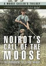 Noirot's Call of the Moose