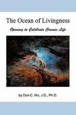 The Ocean of Livingness