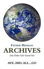 Father Hidalgo Archives