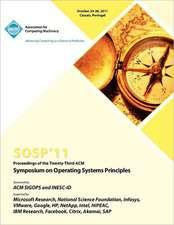 Sosp 11 Proceedings of the Twenty Third ACM Symposium on Operating Systems Principles