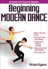 Beginning Modern Dance with Web Resource:  Scenarios of Accidents, Incidents, and Misadventures
