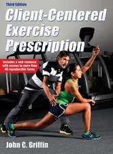 Client-Centered Exercise Prescription 3rd Edition with Web Resource:  Steps to Success