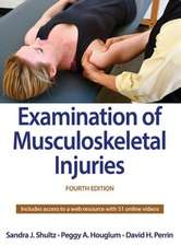 Examination of Musculoskeletal Injuries 4th Edition with Web Resource:  Evidence-Based Prevention and Rehabilitation