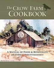 The Crow Farm Cookbook