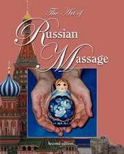 The Art of Russian Massage