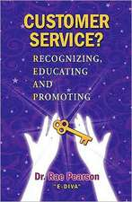 Customer Service? Recognizing, Educating and Promoting:  Dr. Rae Pearson E-Diva