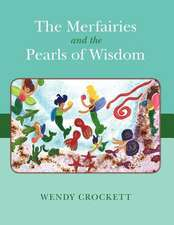 The Merfairies and the Pearls of Wisdom