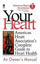 American Heart Association's Complete Guide to Hea