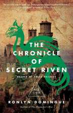 The Chronicle of Secret Riven:  Book Two