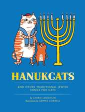 Hanukcats:  And Other Traditional Jewish Songs for Cats